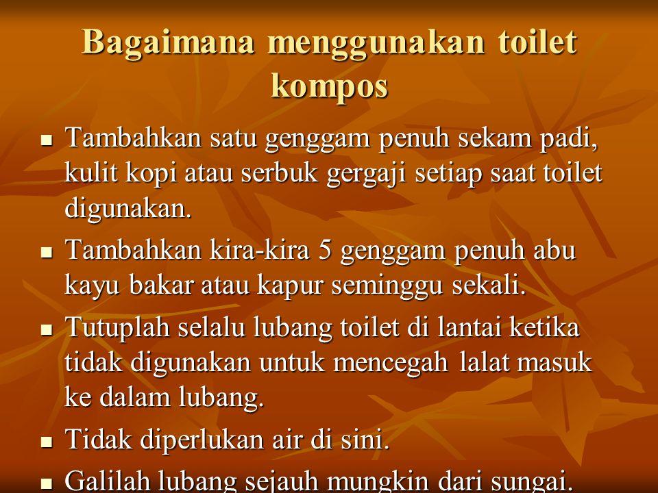 Bagaimana menggunakan toilet kompos