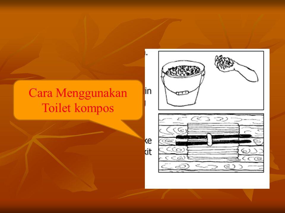 Cara Menggunakan Toilet kompos