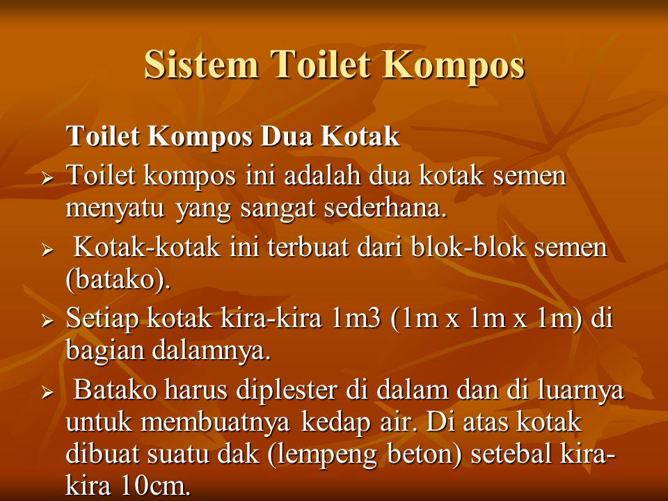 Sistem Toilet Kompos Toilet Kompos Dua Kotak