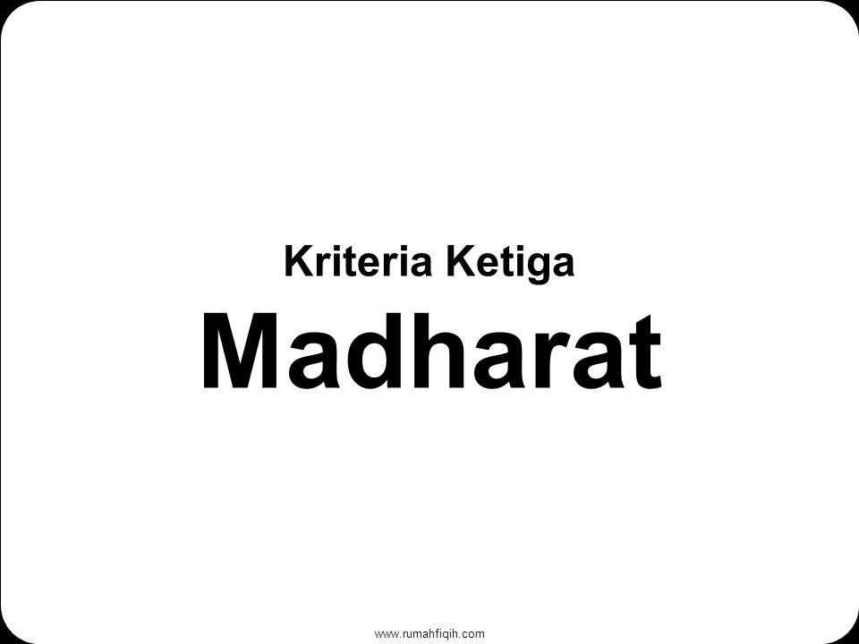 Kriteria Ketiga Madharat