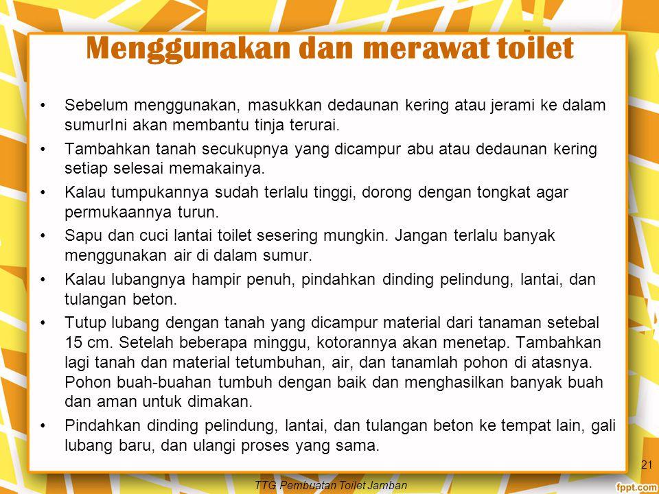 Menggunakan dan merawat toilet