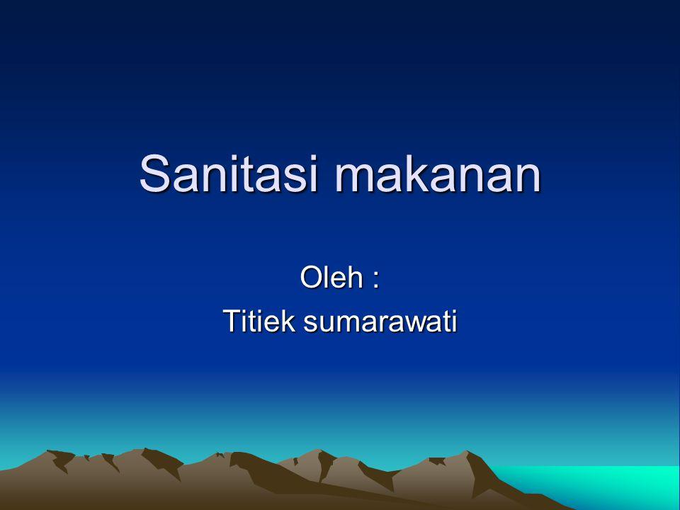 Oleh : Titiek sumarawati