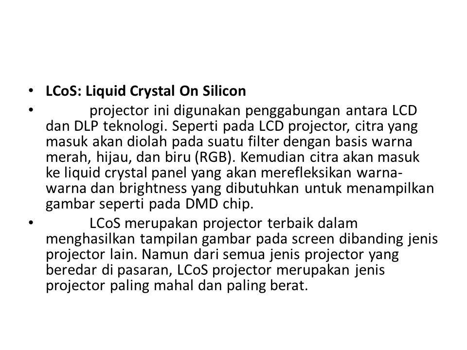 LCoS: Liquid Crystal On Silicon