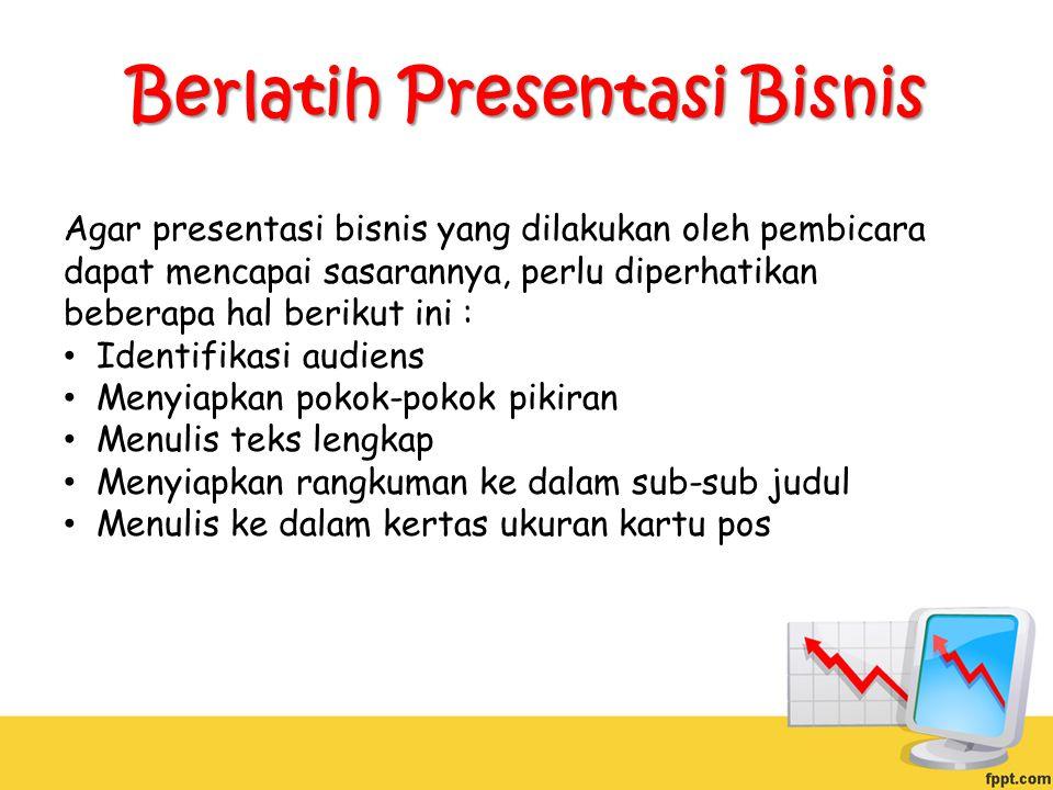Berlatih Presentasi Bisnis