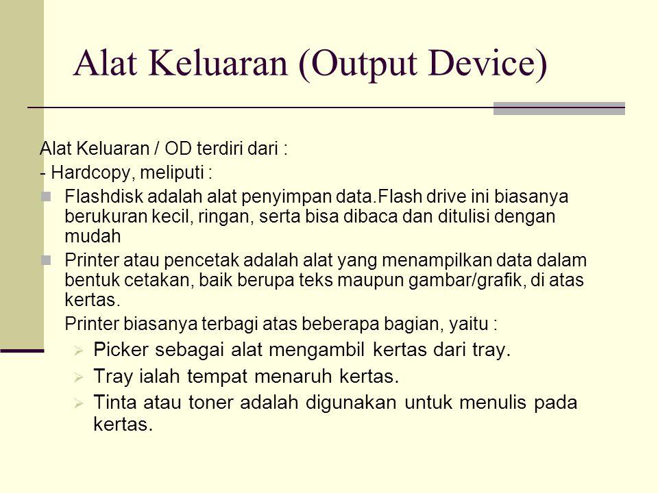 Alat Keluaran (Output Device)