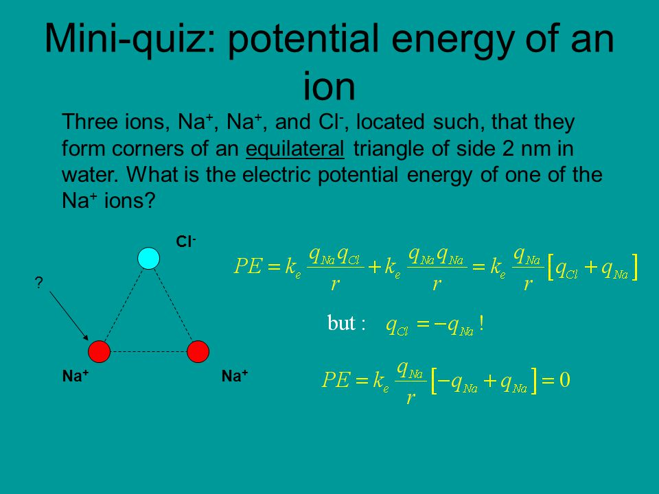 Mini-quiz: potential energy of an ion