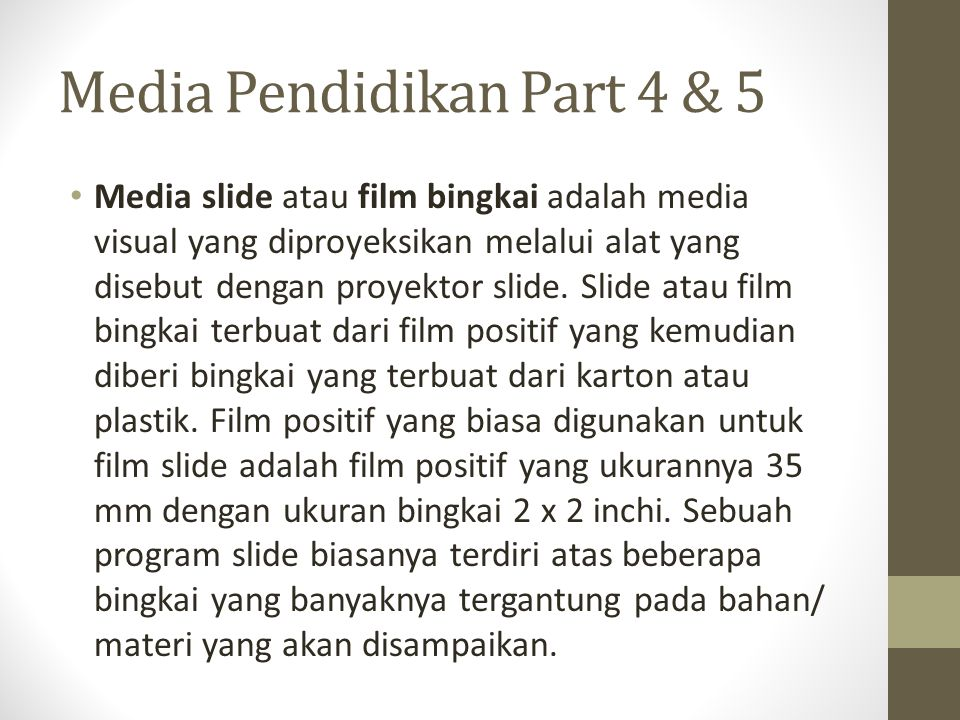 Media Pendidikan Part 4 & 5