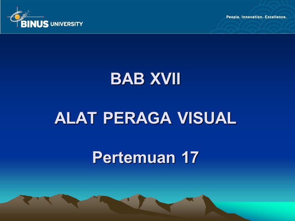 BAB XVII ALAT PERAGA VISUAL Pertemuan 17
