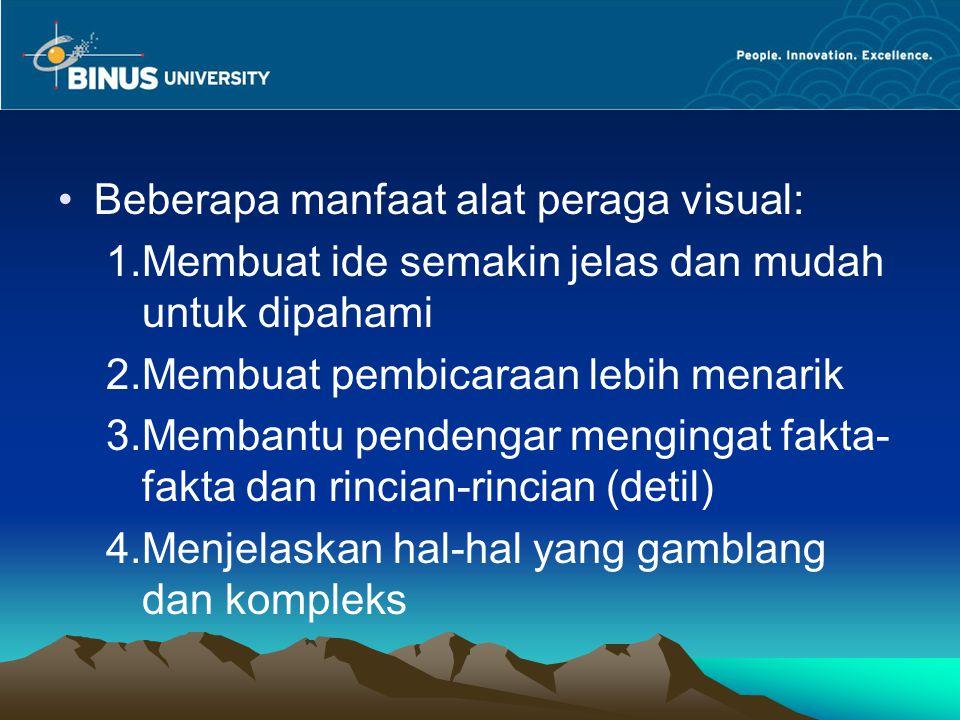 Beberapa manfaat alat peraga visual: