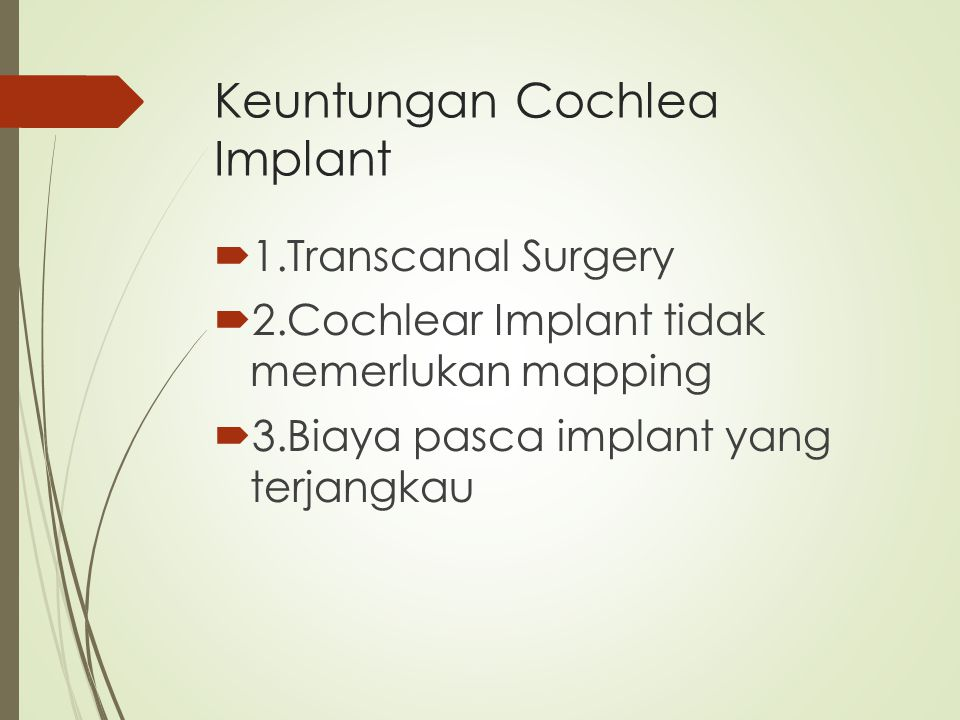 Keuntungan Cochlea Implant