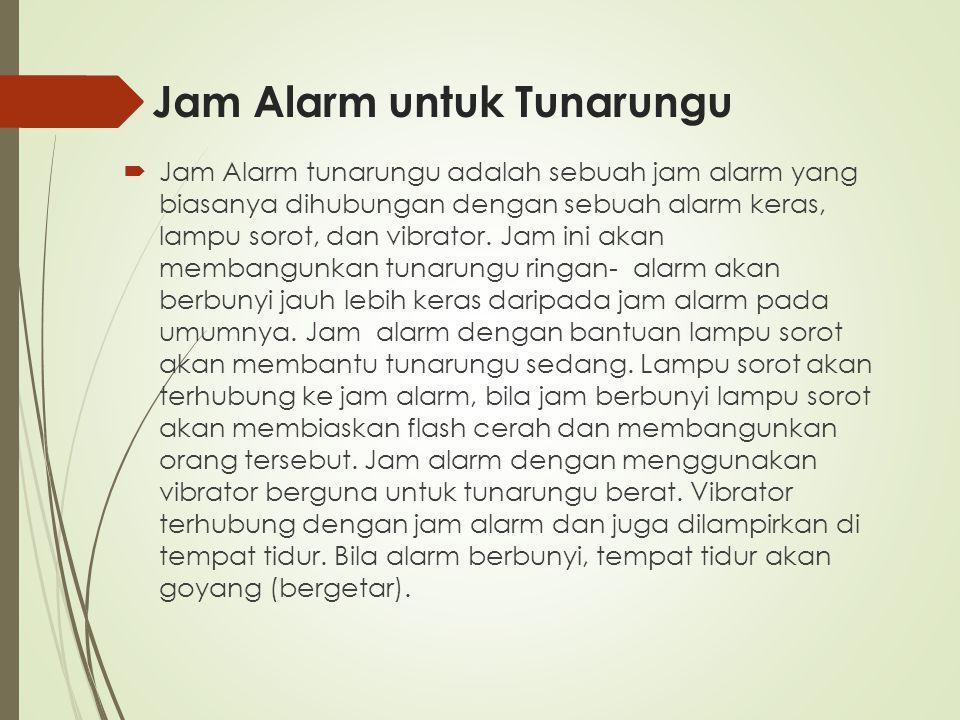 Jam Alarm untuk Tunarungu