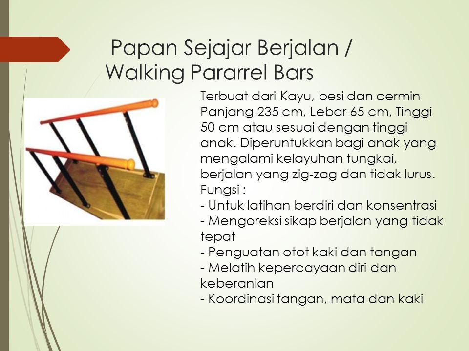 Papan Sejajar Berjalan / Walking Pararrel Bars