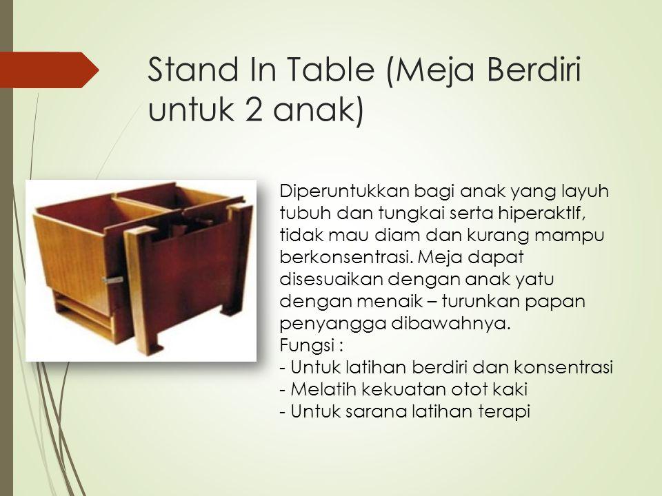 Stand In Table (Meja Berdiri untuk 2 anak)