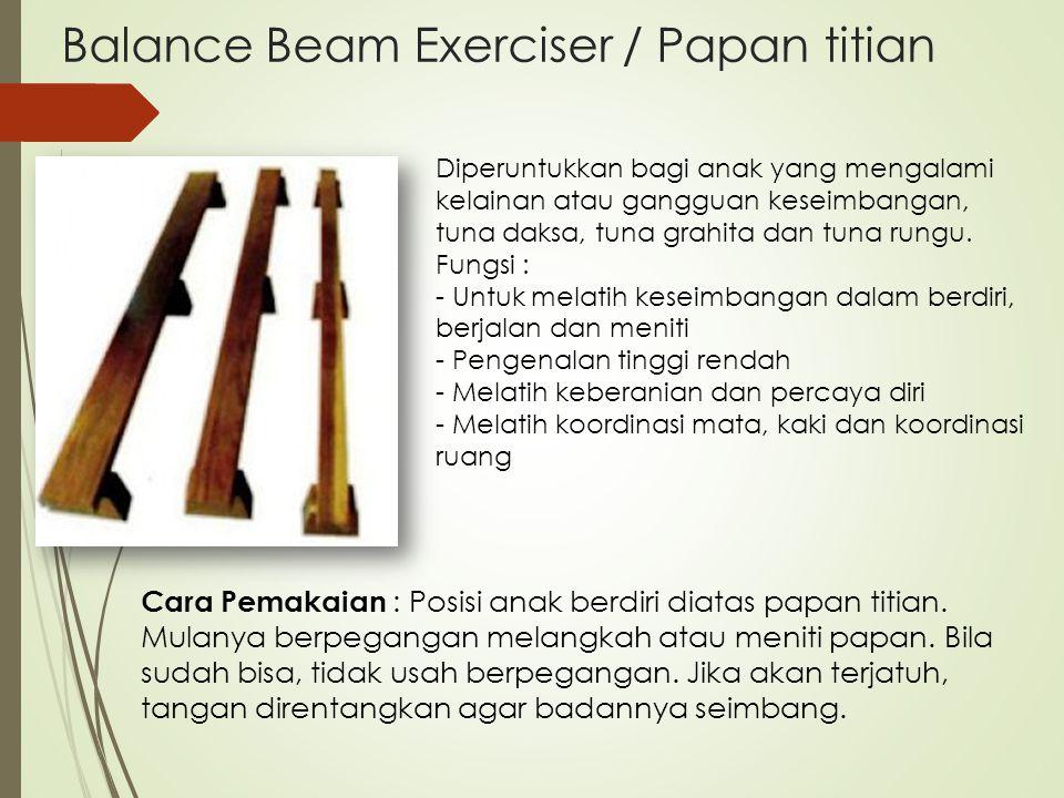 Balance Beam Exerciser / Papan titian