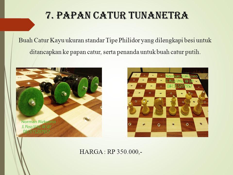 7. PAPAN CATUR TUNANETRA