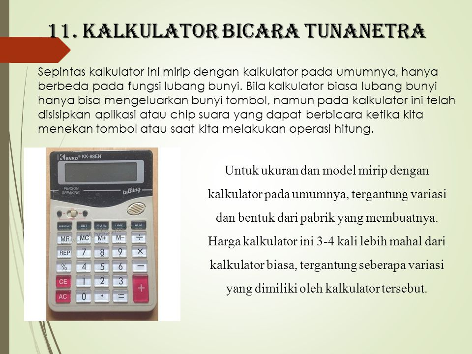 11. Kalkulator bicara tunanetra
