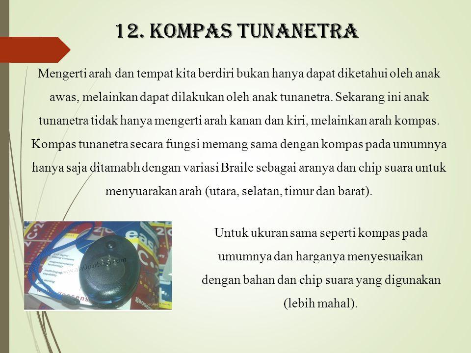 12. Kompas tunanetra