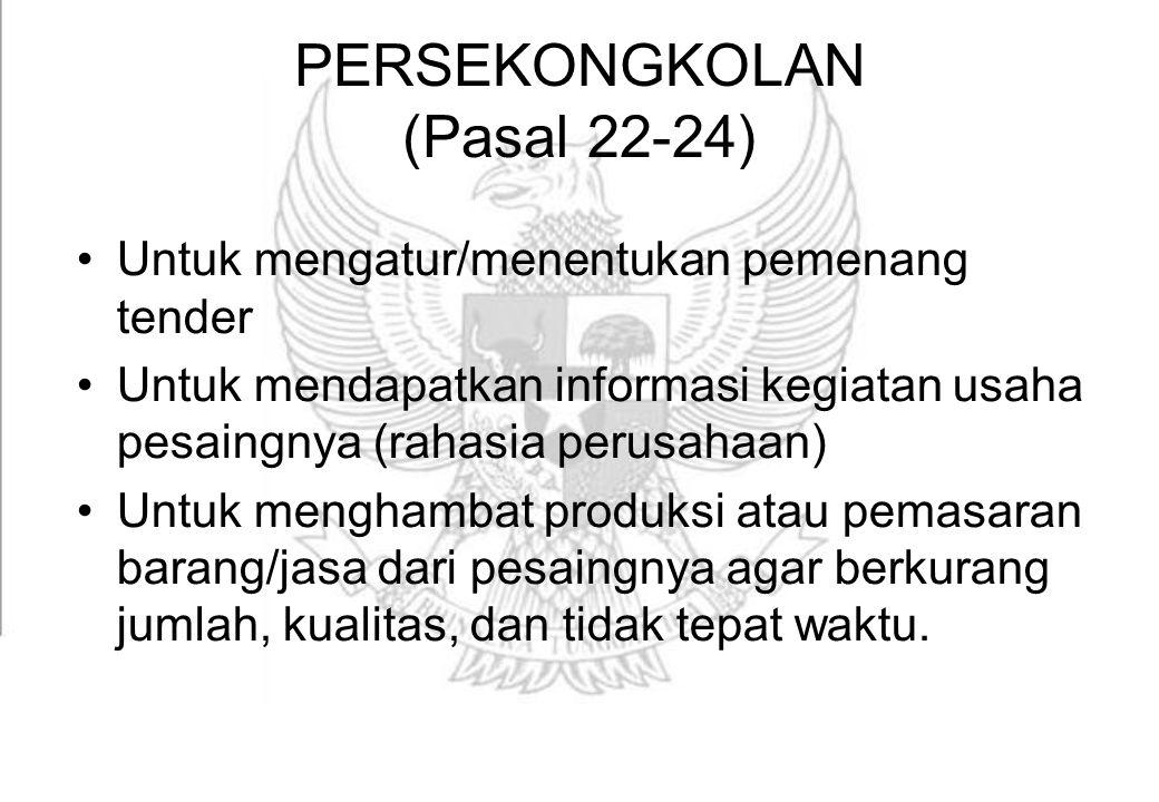 PERSEKONGKOLAN (Pasal 22-24)
