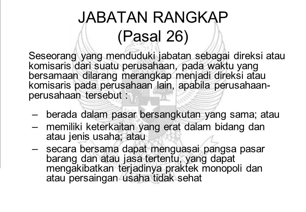 JABATAN RANGKAP (Pasal 26)