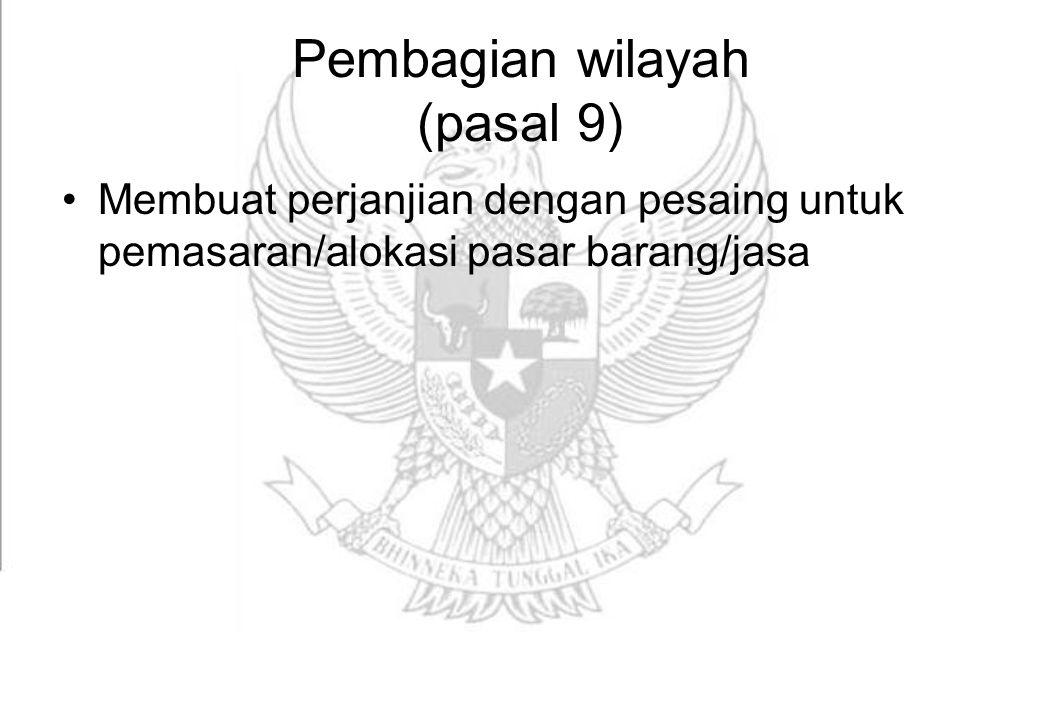 Pembagian wilayah (pasal 9)