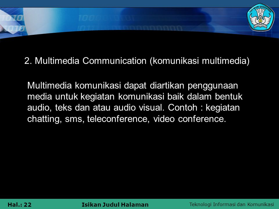 2. Multimedia Communication (komunikasi multimedia)