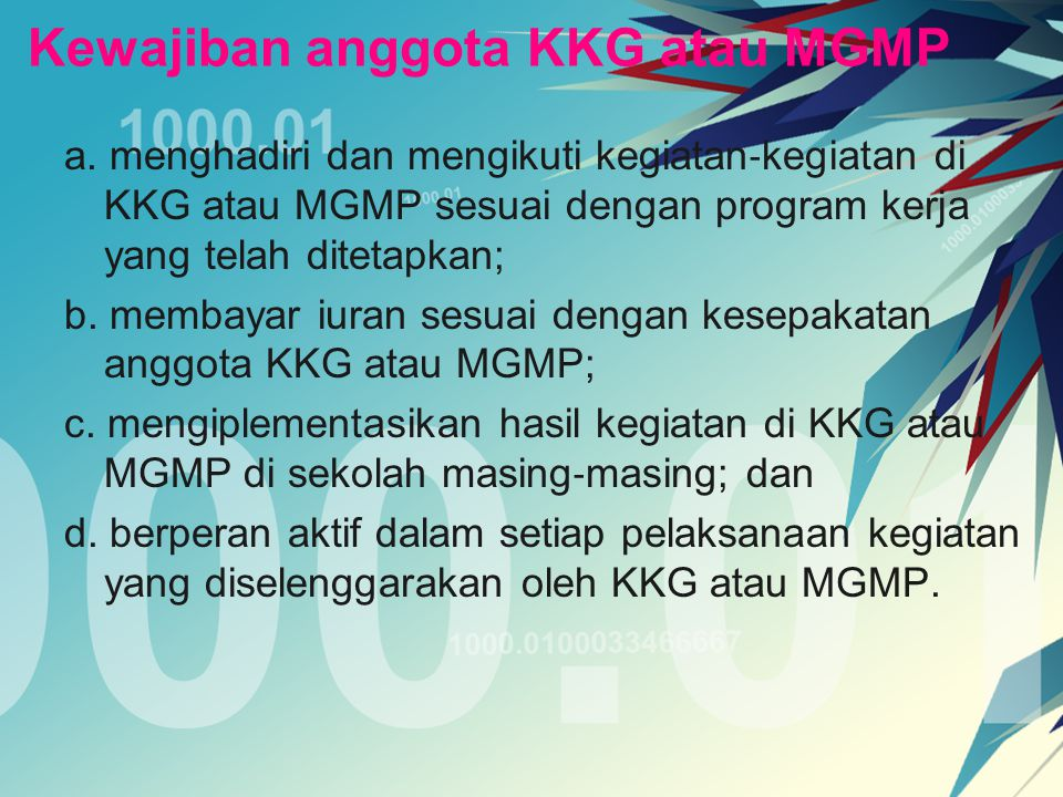 Kewajiban anggota KKG atau MGMP