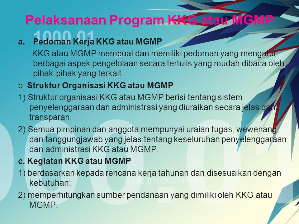 Pelaksanaan Program KKG atau MGMP