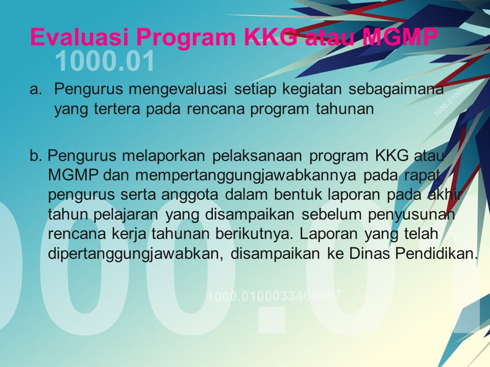 Evaluasi Program KKG atau MGMP