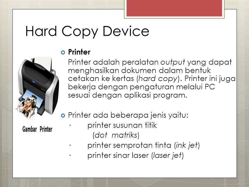 Hard Copy Device Printer