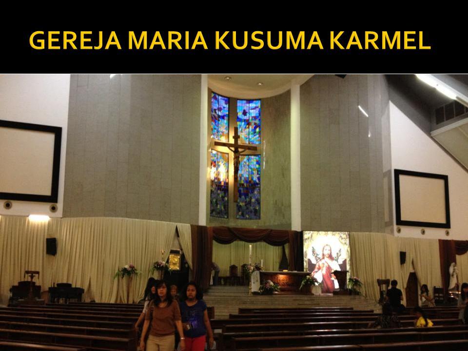 GEREJA MARIA KUSUMA KARMEL