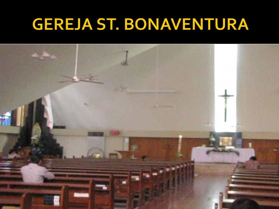 GEREJA ST. BONAVENTURA