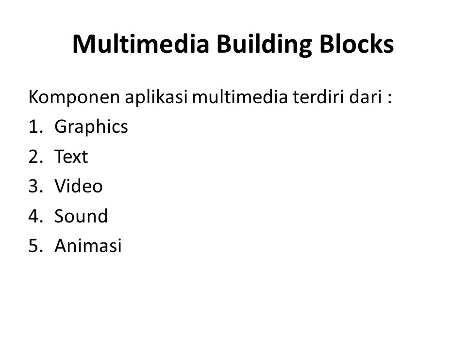Multimedia Building Blocks