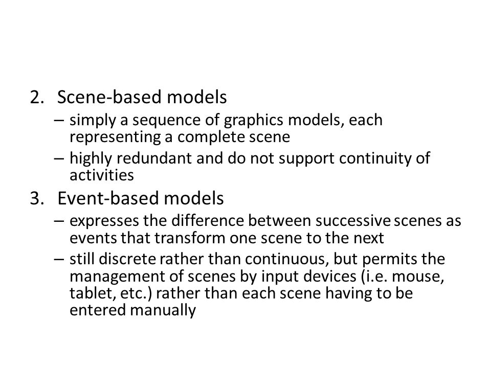 Scene-based models Event-based models