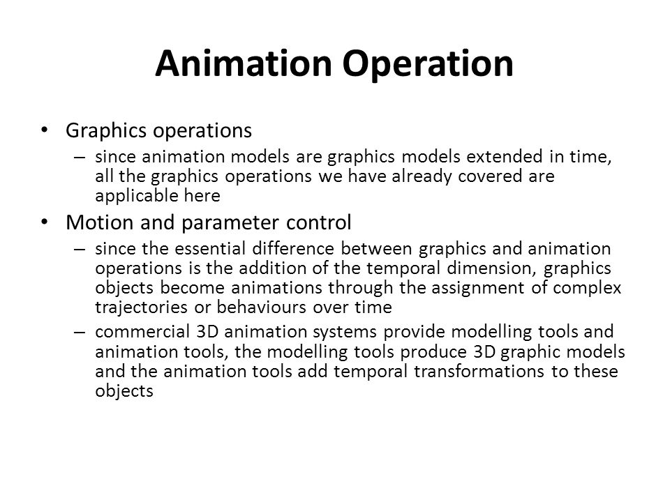 Animation Operation Graphics operations Motion and parameter control