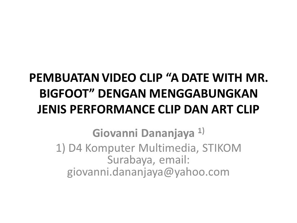 PEMBUATAN VIDEO CLIP A DATE WITH MR
