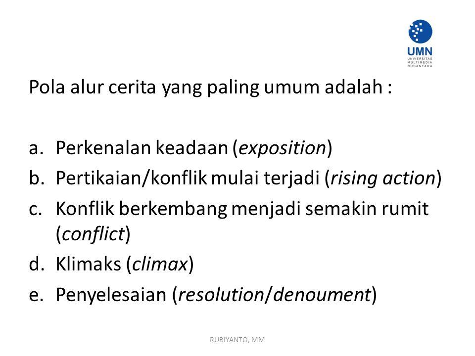 Pola alur cerita yang paling umum adalah :
