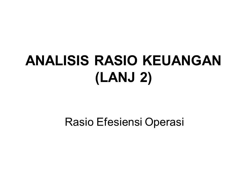 ANALISIS RASIO KEUANGAN (LANJ 2)