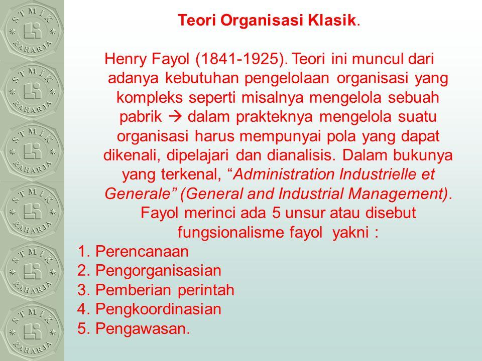 Teori Organisasi Klasik.