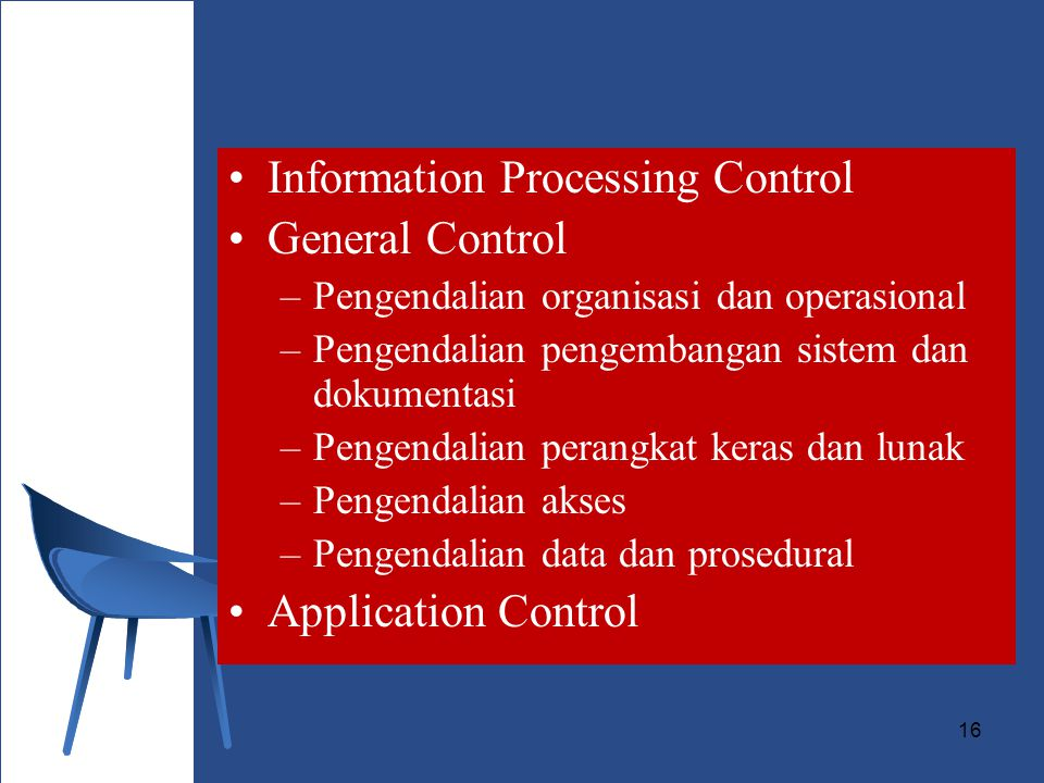 Information Processing Control General Control