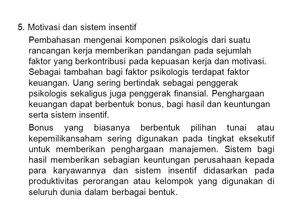 5. Motivasi dan sistem insentif