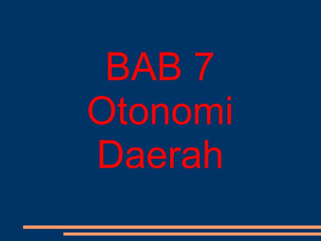 BAB 7 Otonomi Daerah