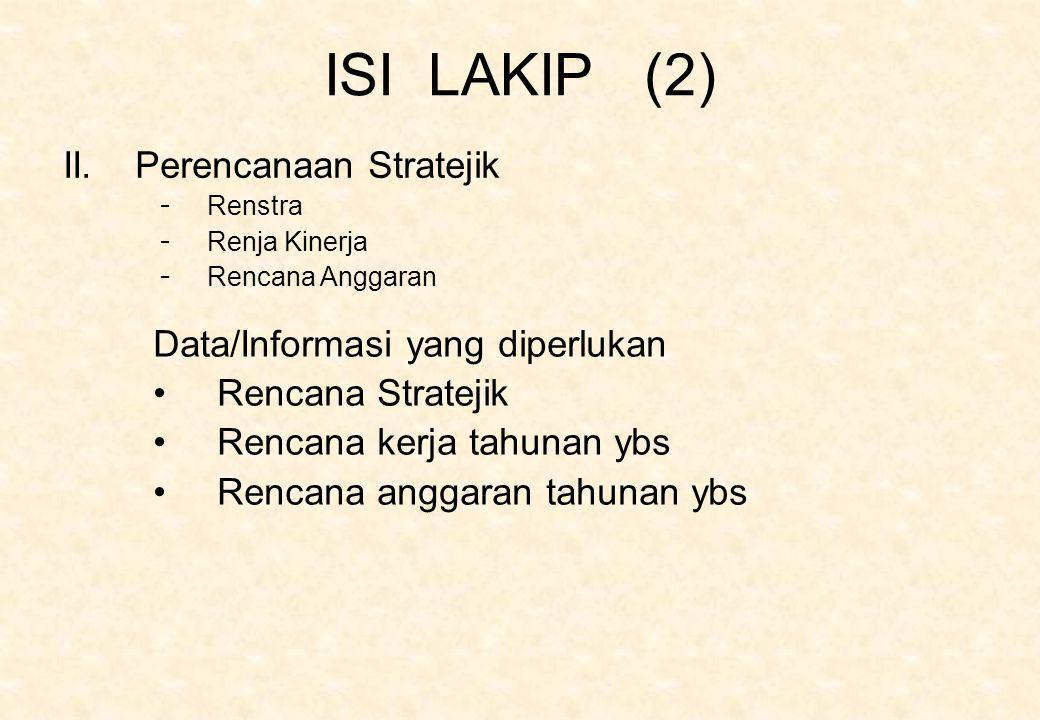ISI LAKIP (2) II. Perencanaan Stratejik Data/Informasi yang diperlukan