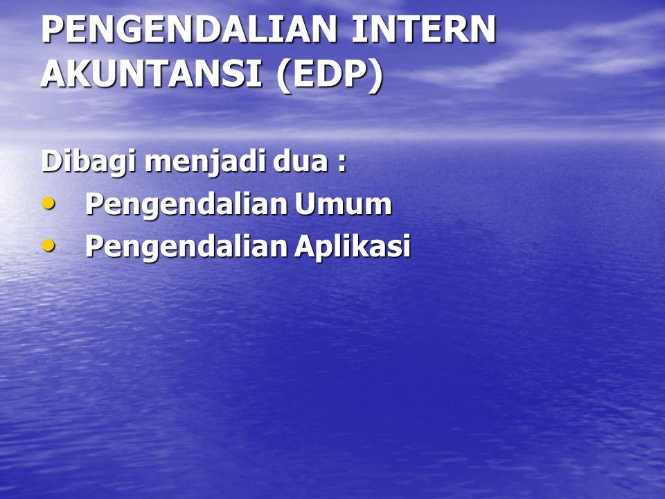 PENGENDALIAN INTERN AKUNTANSI (EDP)