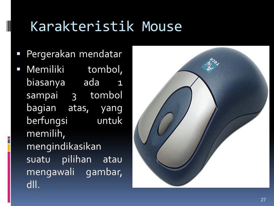 Karakteristik Mouse Pergerakan mendatar