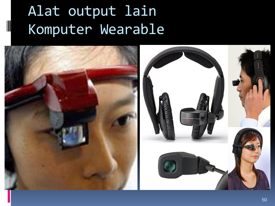 Alat output lain Komputer Wearable