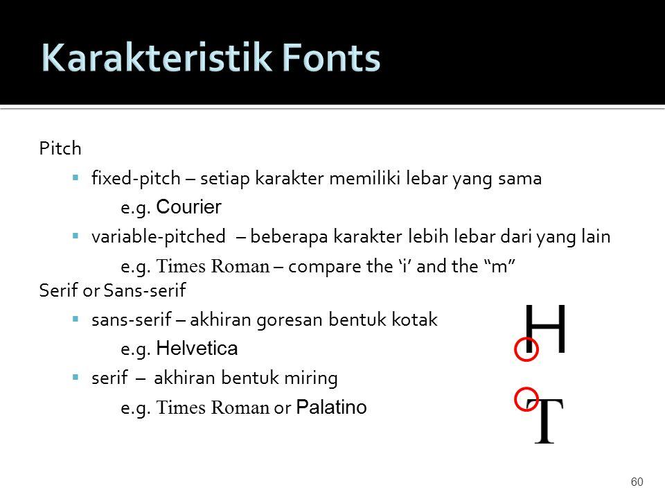 Karakteristik Fonts Pitch