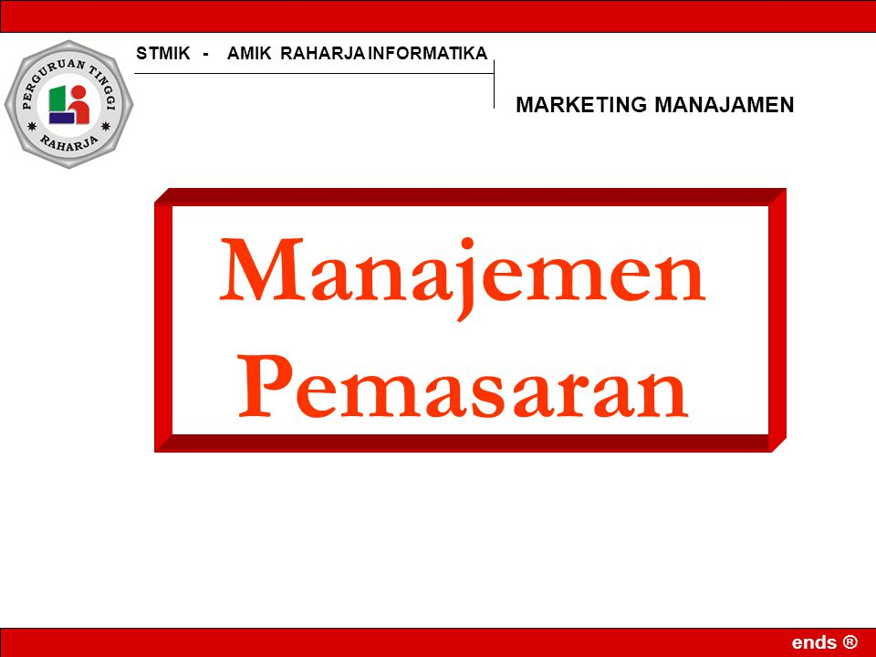 MARKETING MANAJAMEN Manajemen Pemasaran