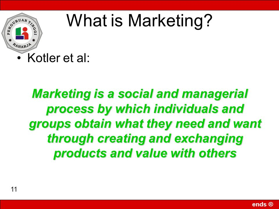 What is Marketing Kotler et al: