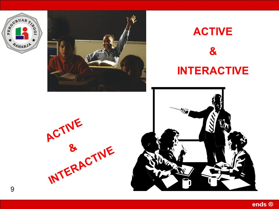 ACTIVE & INTERACTIVE ACTIVE & INTERACTIVE