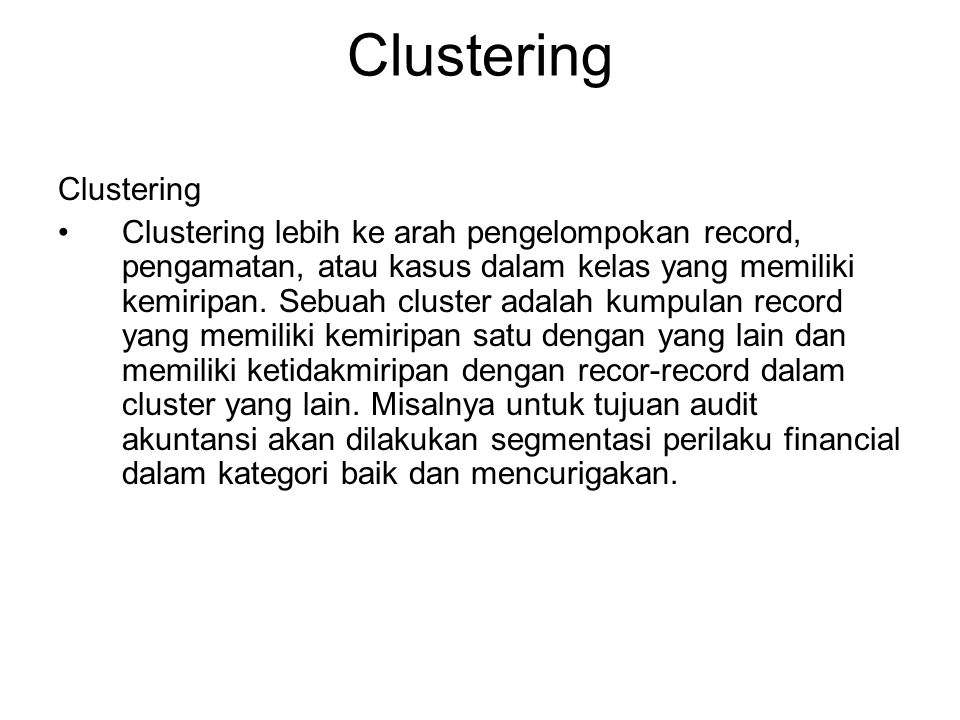 Clustering Clustering